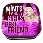 Mints are a girls best friend