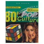 The 80s - Pop Culture