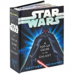 Star Wars - A Pop-up Guide to the Galaxy